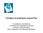 Publication ADEB_enseigner la GRAMMAIRE aujourd'hui_Jean-Claude Beacco 2021